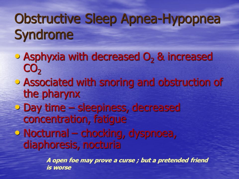 Obstructive Sleep Apnea-Hypopnea Syndrome