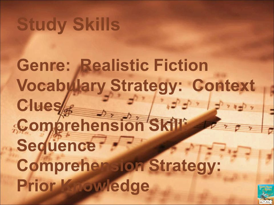 Study Skills Genre: Realistic Fiction