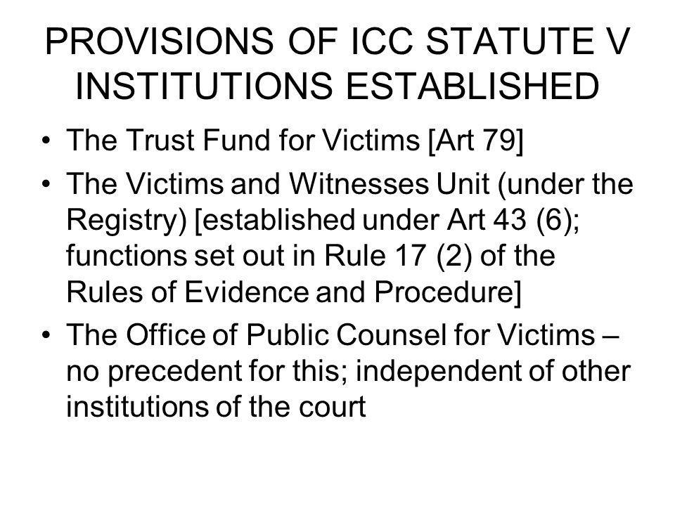 PROVISIONS OF ICC STATUTE V INSTITUTIONS ESTABLISHED