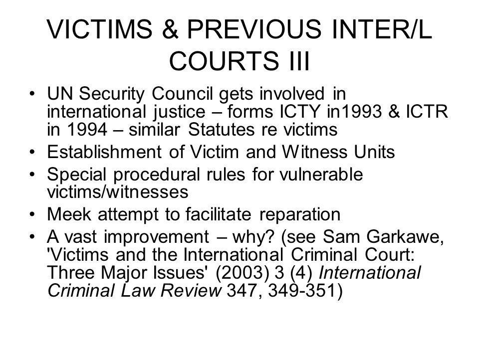 VICTIMS & PREVIOUS INTER/L COURTS III