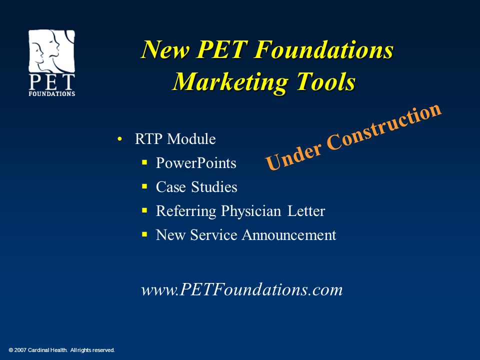 New PET Foundations Marketing Tools