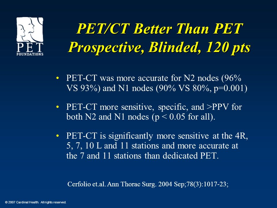 PET/CT Better Than PET Prospective, Blinded, 120 pts