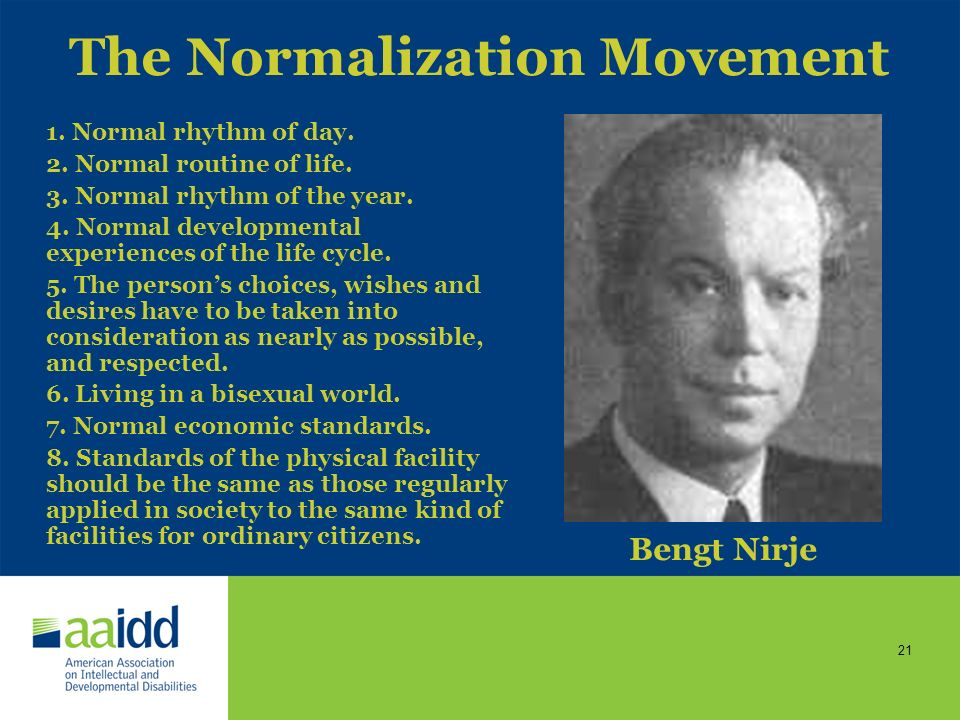 The Normalization Movement