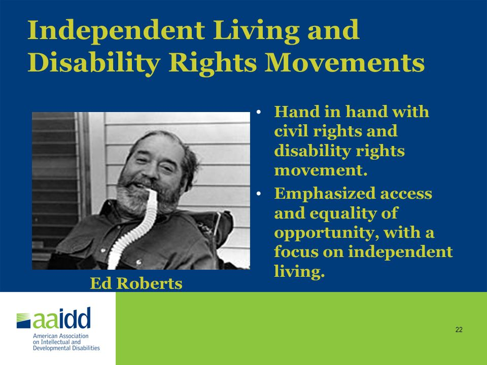 Independent Living and Disability Rights Movements