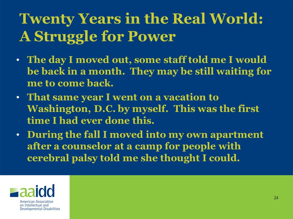 Twenty Years in the Real World: A Struggle for Power