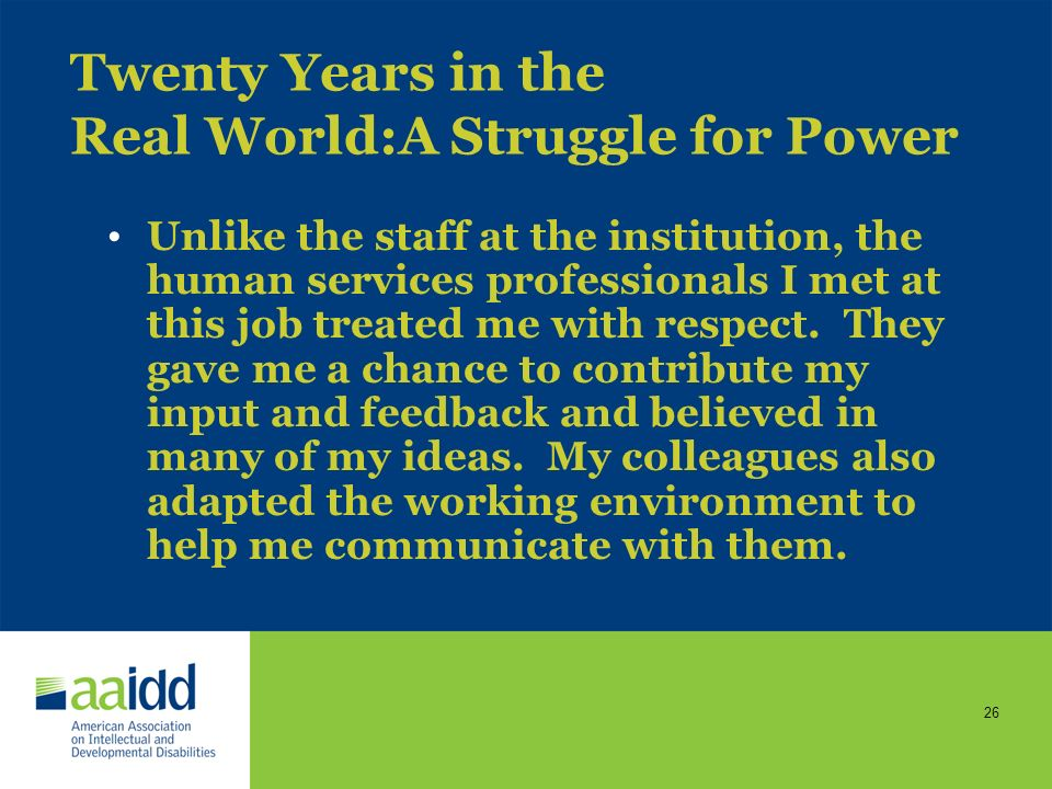 Twenty Years in the Real World:A Struggle for Power