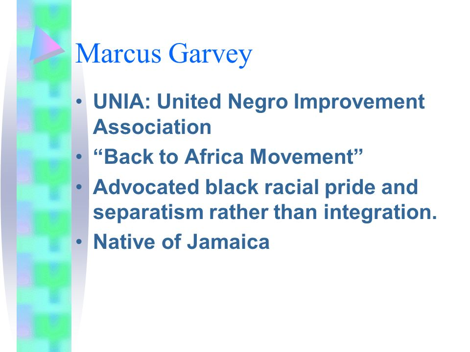 Marcus Garvey UNIA: United Negro Improvement Association