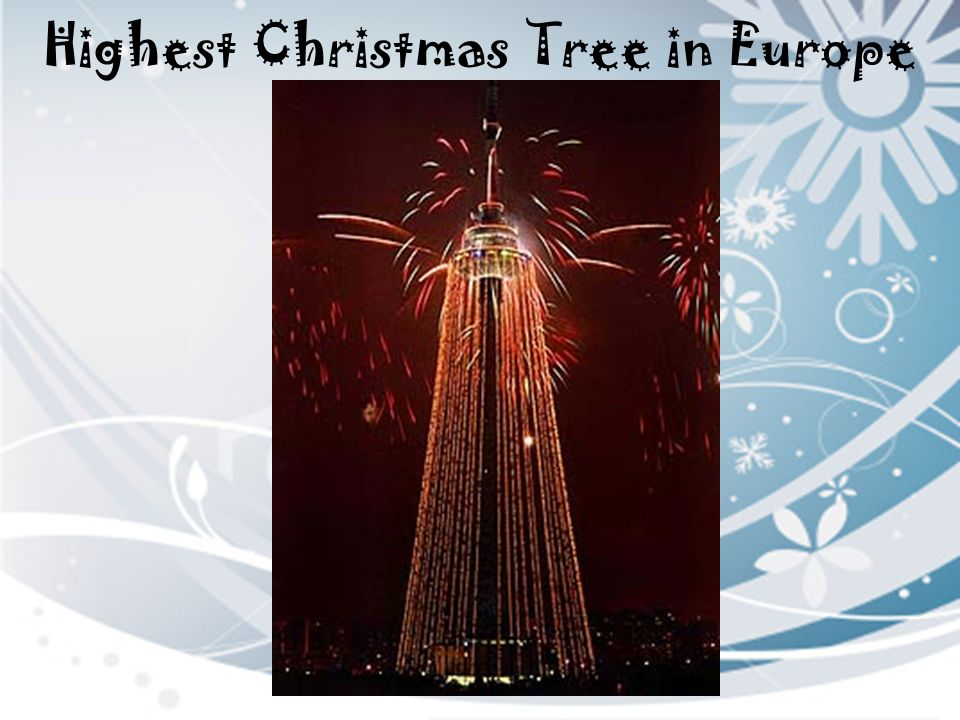Highest Christmas Tree in Europe