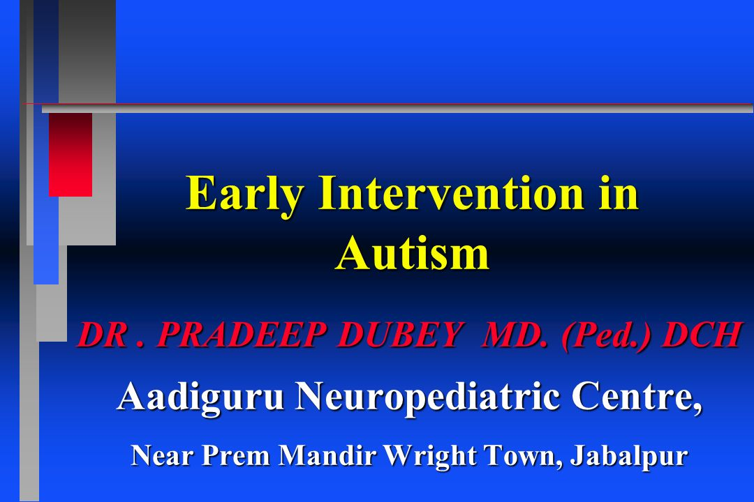 Early Intervention in Autism