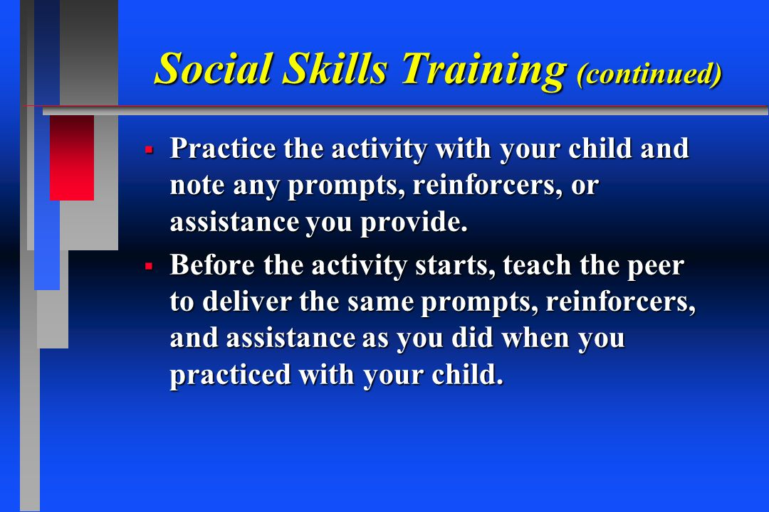 Social Skills Training (continued)