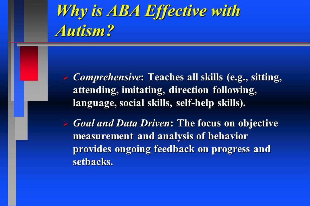 Why is ABA Effective with Autism