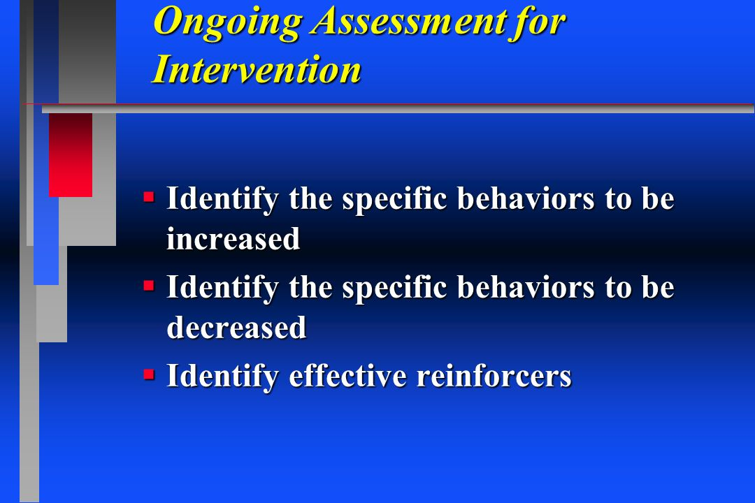 Ongoing Assessment for Intervention