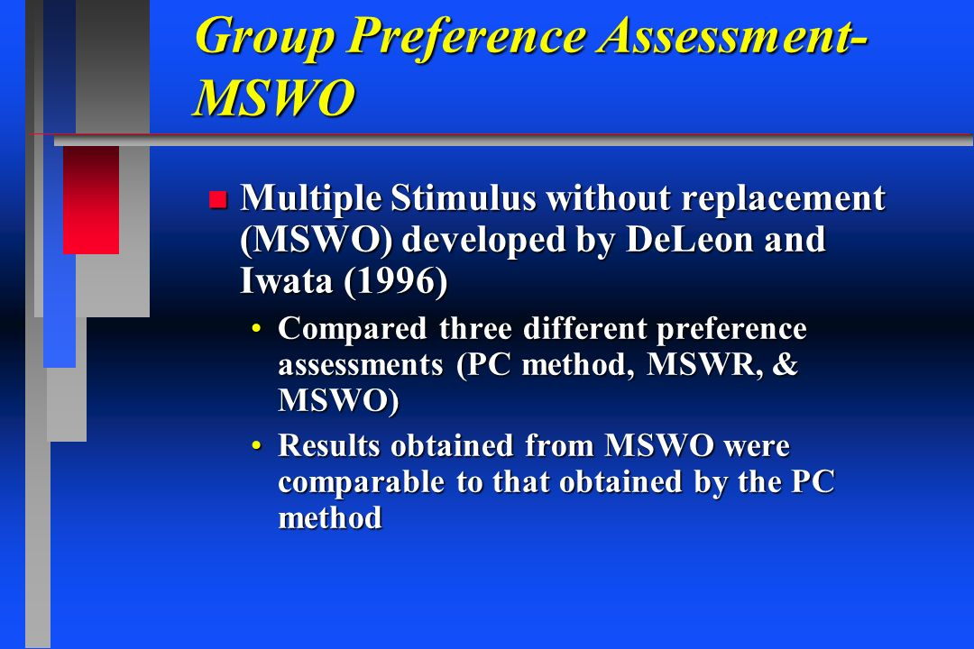 Group Preference Assessment- MSWO
