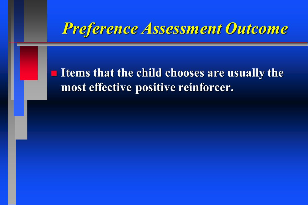 Preference Assessment Outcome