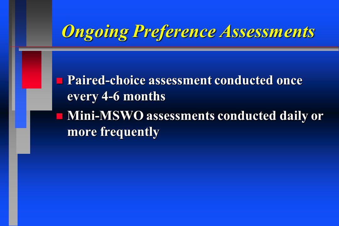 Ongoing Preference Assessments