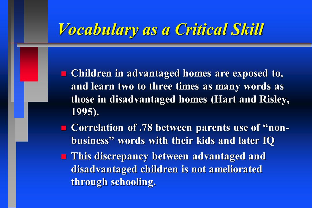 Vocabulary as a Critical Skill