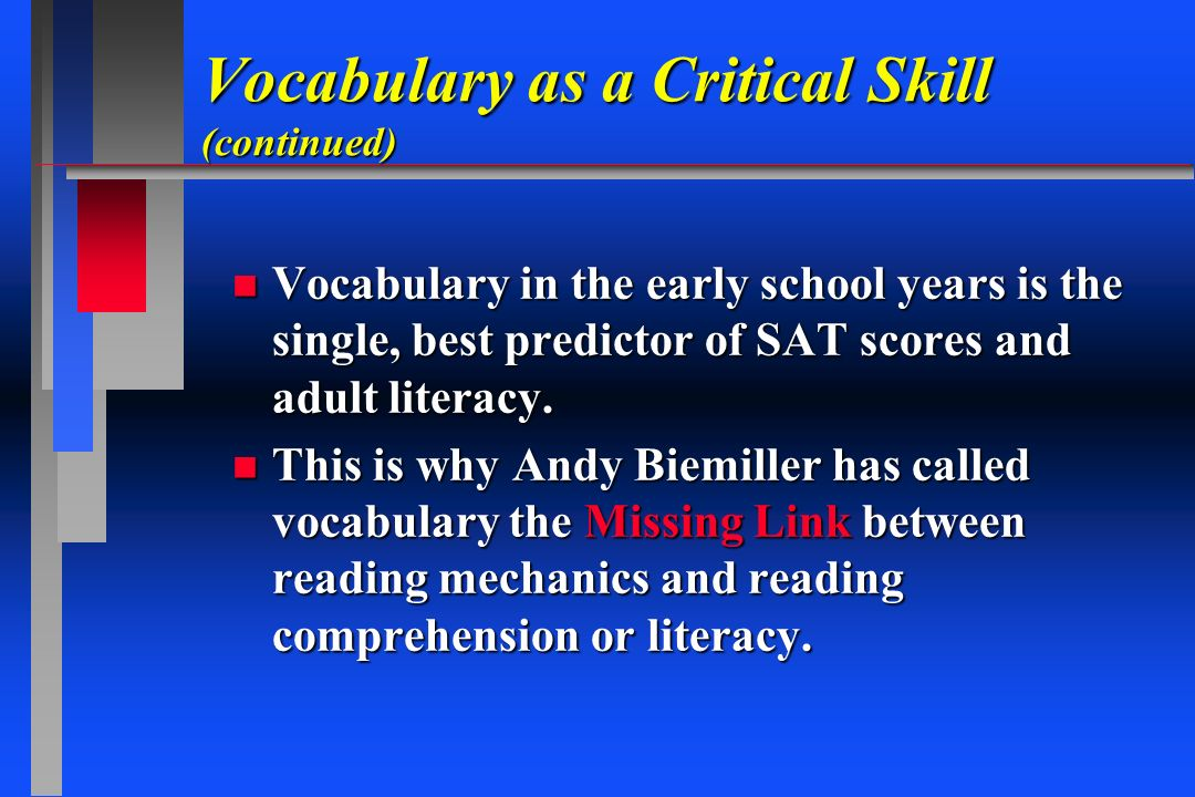 Vocabulary as a Critical Skill (continued)