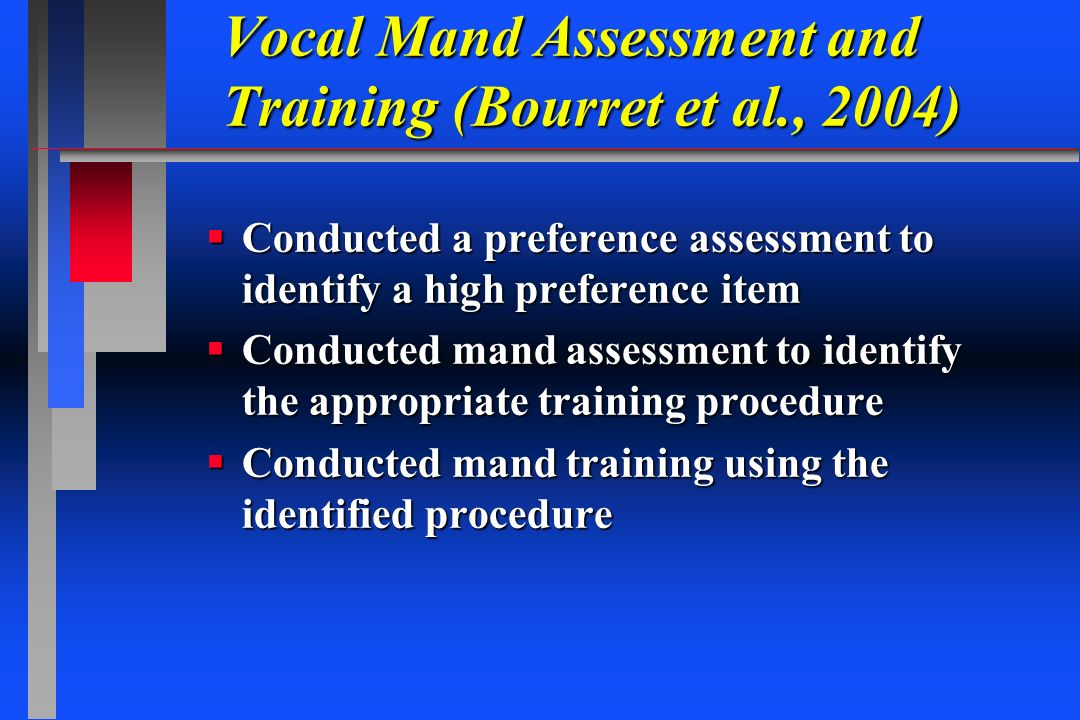 Vocal Mand Assessment and Training (Bourret et al., 2004)