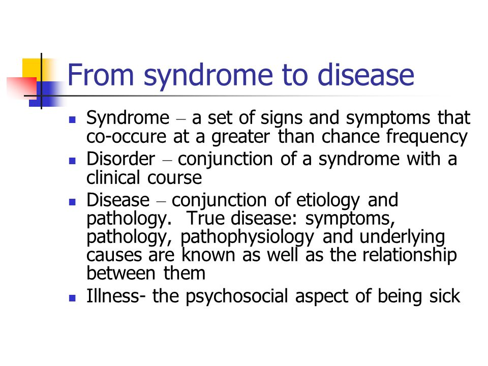 From syndrome to disease