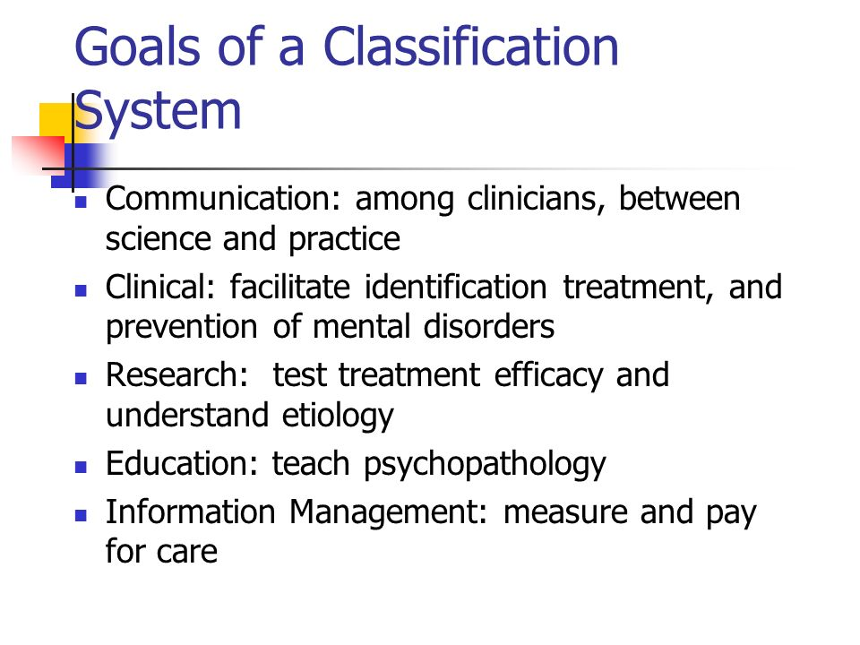 Goals of a Classification System