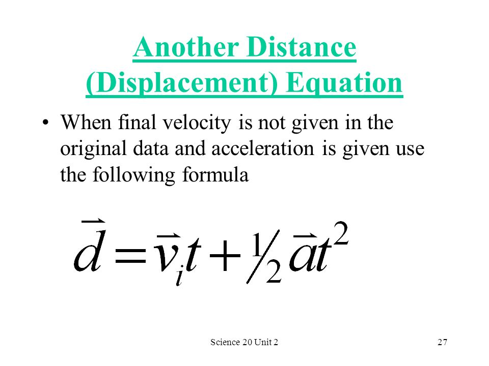 Another Distance (Displacement) Equation