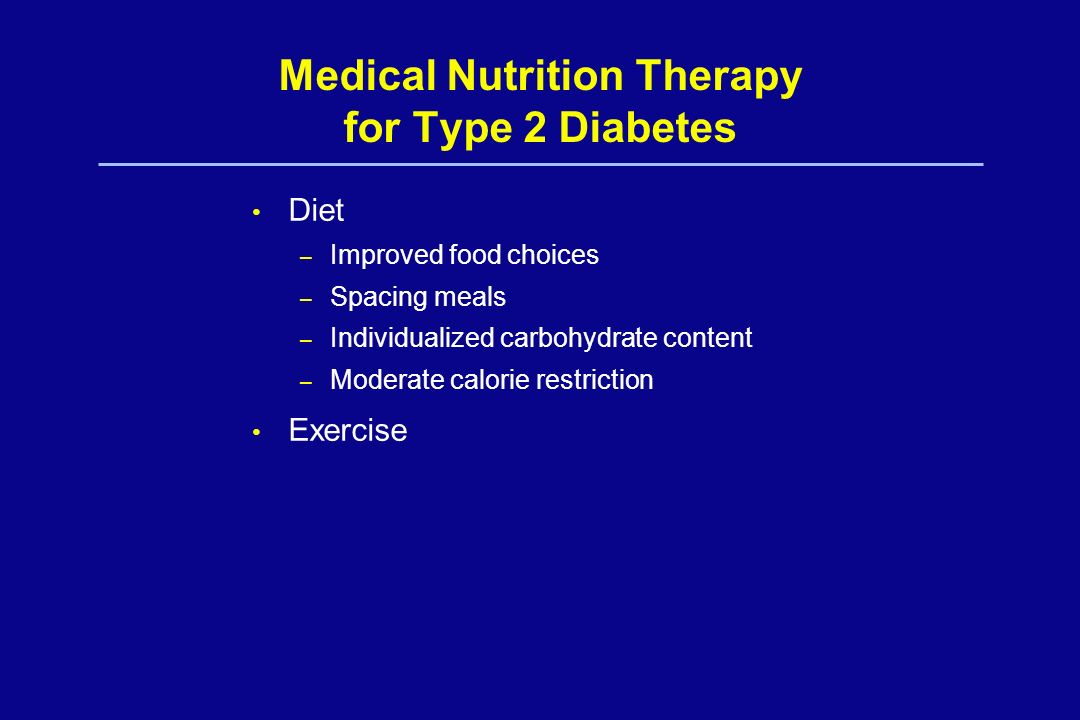 Medical Nutrition Therapy for Type 2 Diabetes