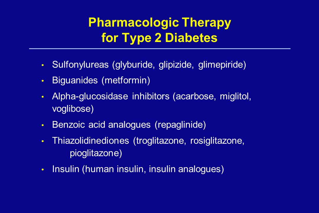 Pharmacologic Therapy for Type 2 Diabetes