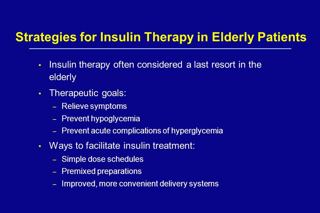 Strategies for Insulin Therapy in Elderly Patients
