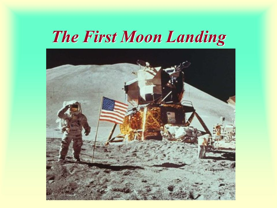 The First Moon Landing