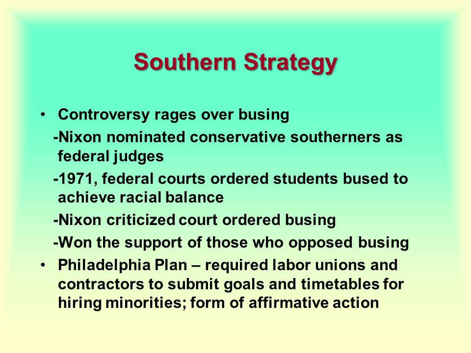 Southern Strategy Controversy rages over busing