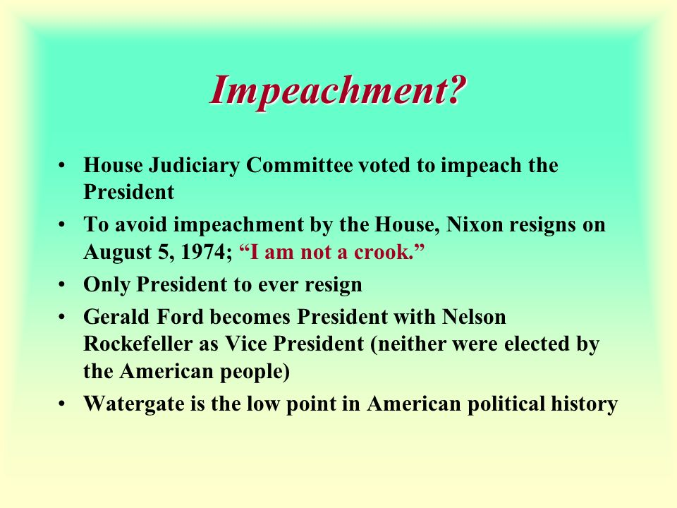 Impeachment House Judiciary Committee voted to impeach the President