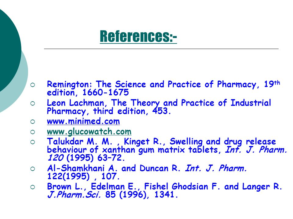 References:- Remington: The Science and Practice of Pharmacy, 19th edition, 1660-1675.