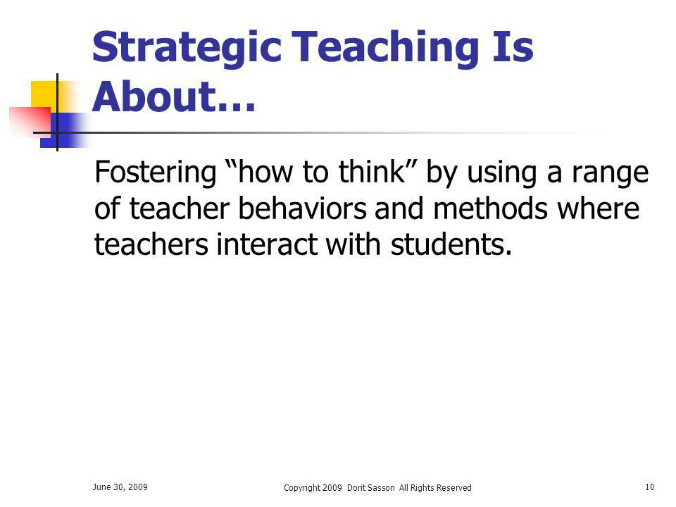 Strategic Teaching Is About…