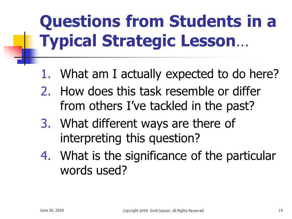 Questions from Students in a Typical Strategic Lesson…