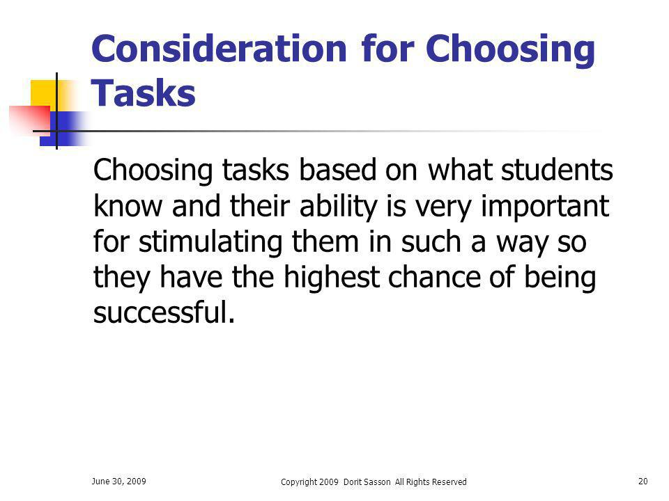 Consideration for Choosing Tasks
