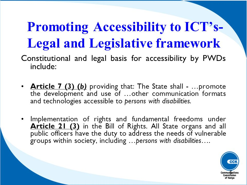 Promoting Accessibility to ICT's- Legal and Legislative framework
