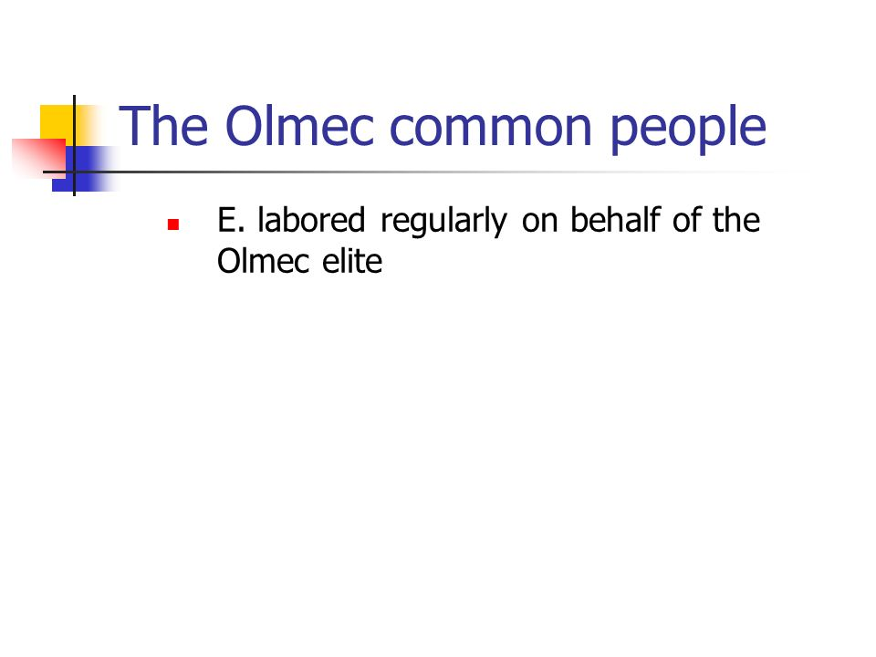 The Olmec common people