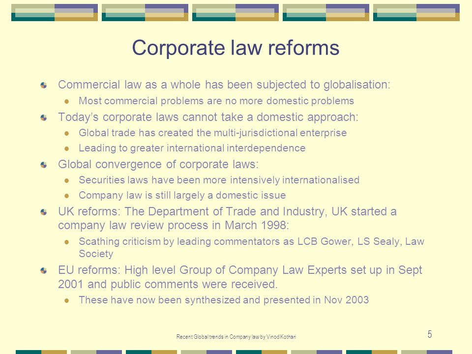 Recent Global trends in Company law by Vinod Kothari