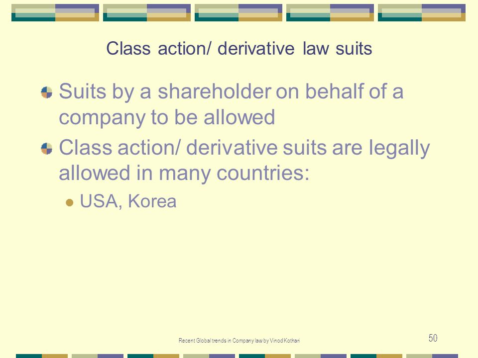 Class action/ derivative law suits