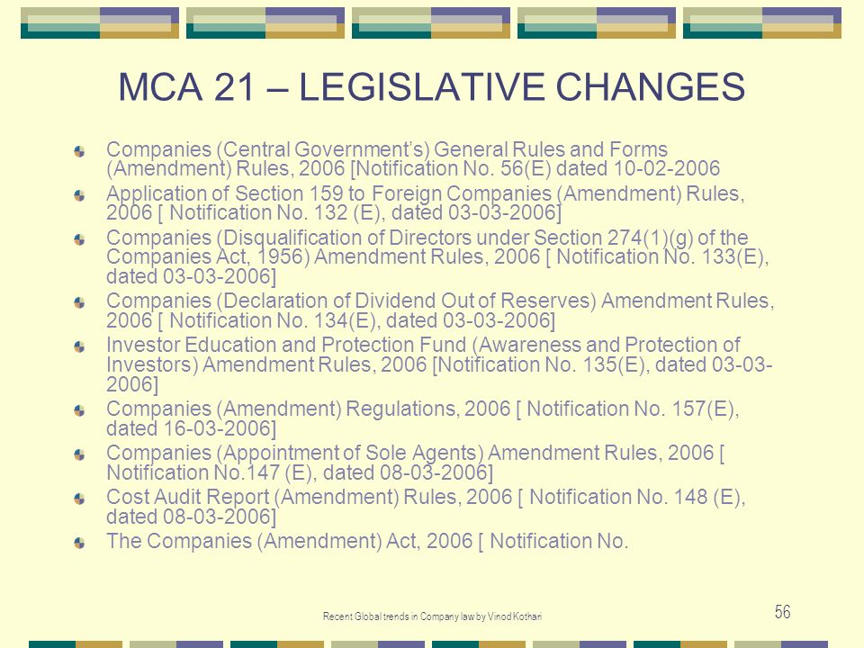 MCA 21 – LEGISLATIVE CHANGES