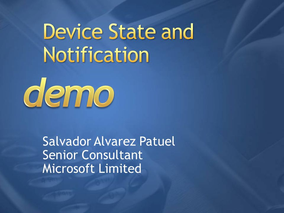 Device State and Notification