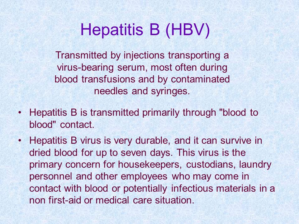 Hepatitis B (HBV) Transmitted by injections transporting a
