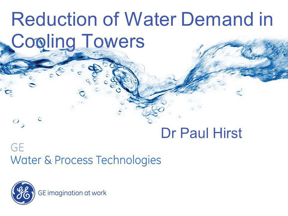 Reduction of Water Demand in Cooling Towers