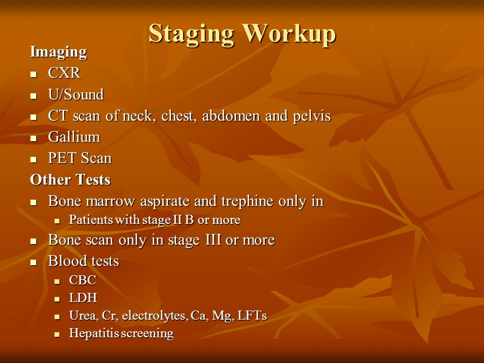 Staging Workup Imaging CXR U/Sound
