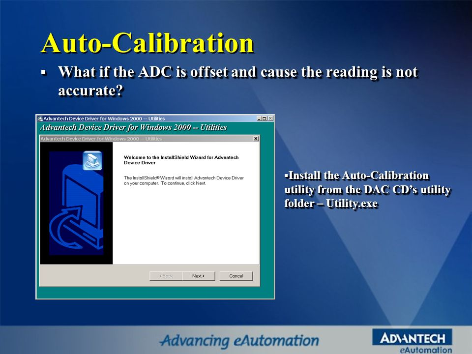 Auto-Calibration What if the ADC is offset and cause the reading is not accurate