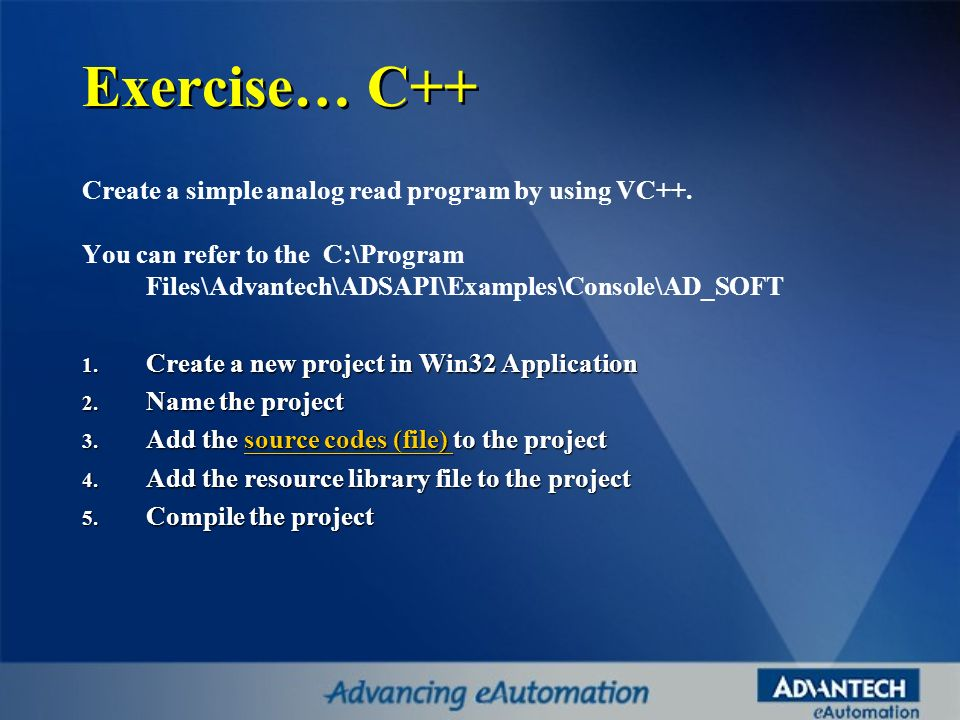 Exercise… C++ Create a simple analog read program by using VC++.