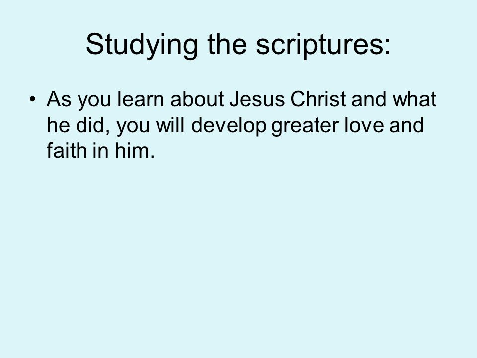 Studying the scriptures: