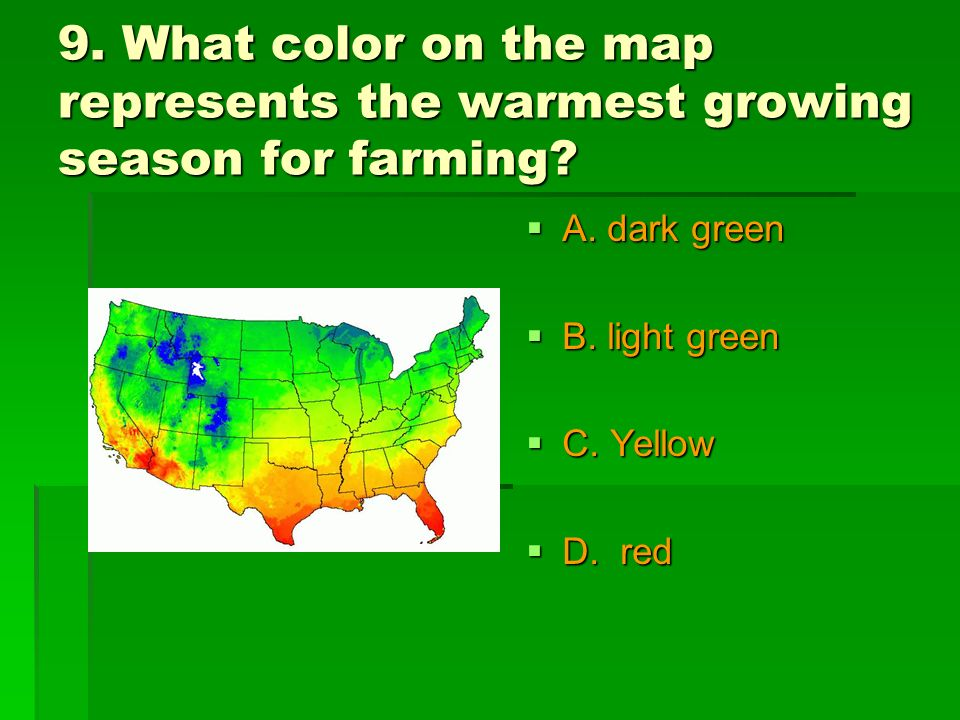 9. What color on the map represents the warmest growing season for farming