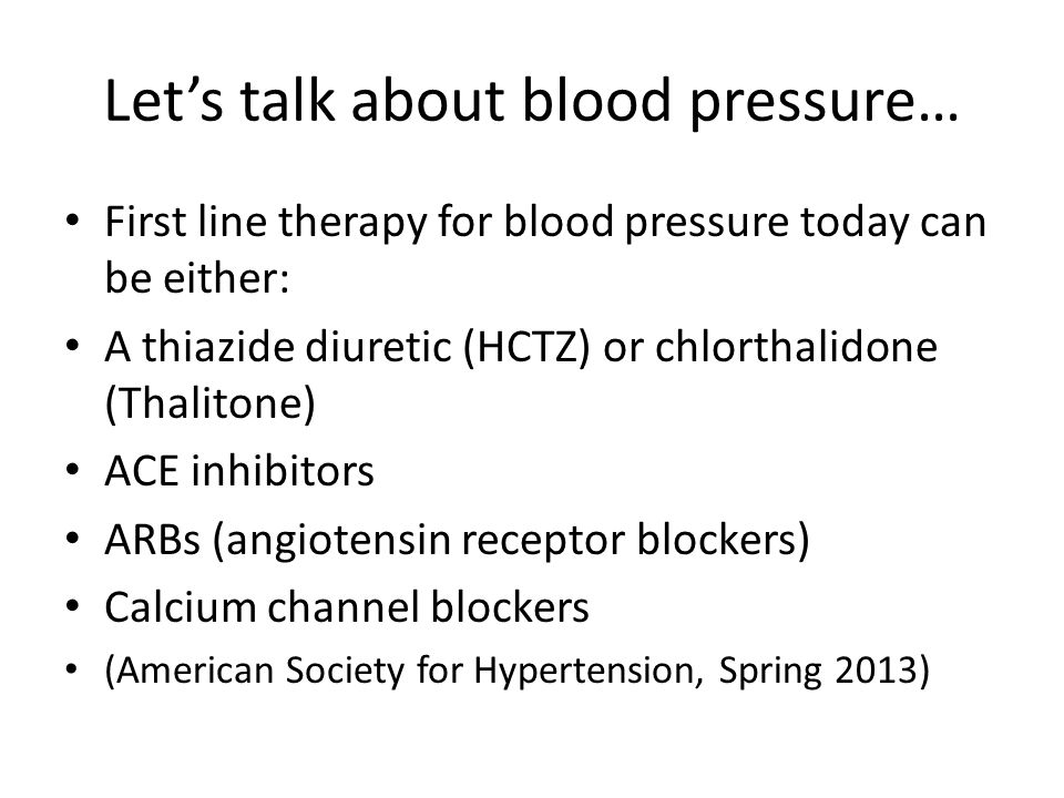 Let's talk about blood pressure…