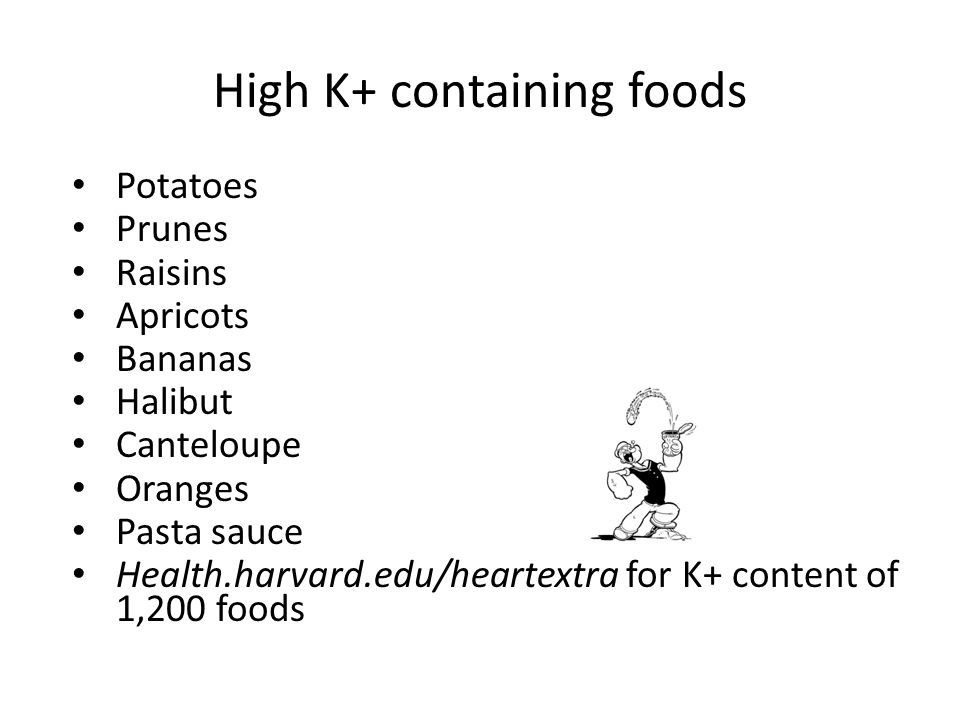 High K+ containing foods